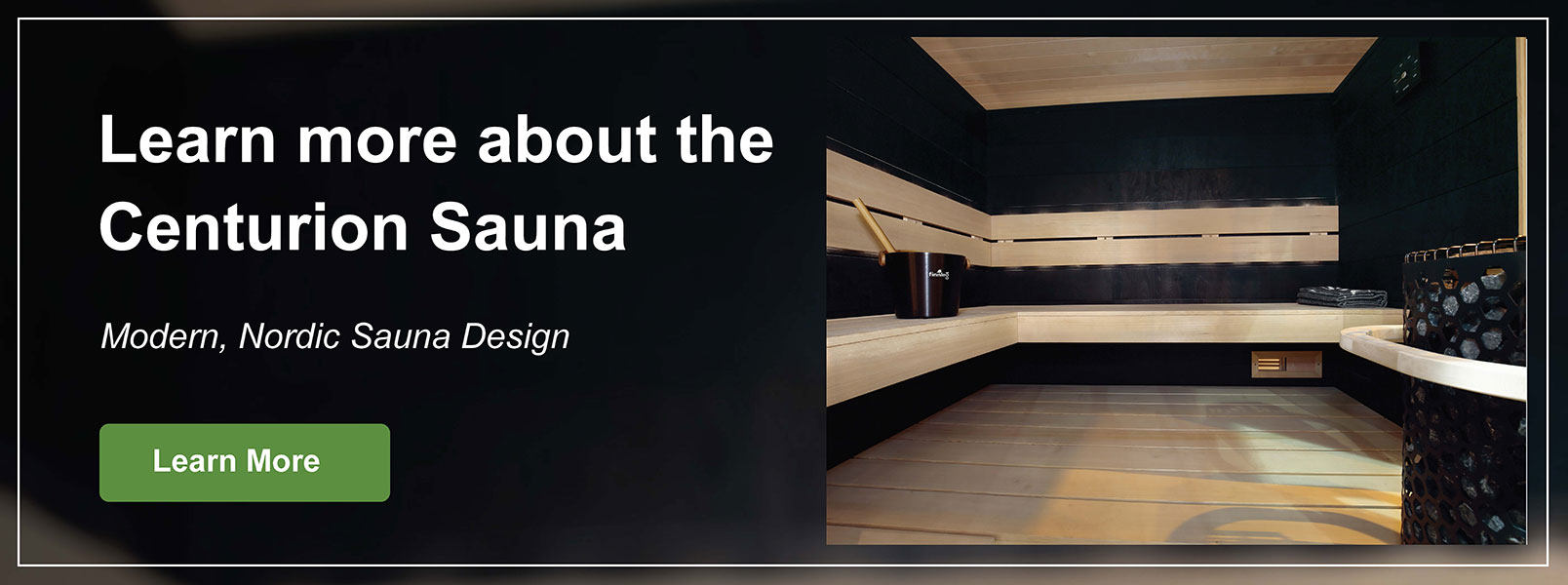 Learn More about the Centurion Sauna